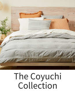 The Coyuchi Bed and Bath Collection